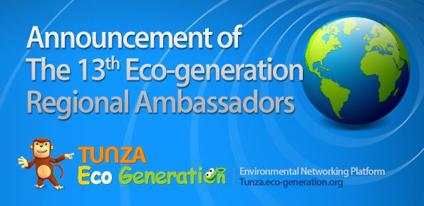 Announcement of the 13th Eco-generation Regional Ambassador