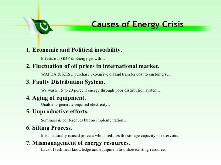 energy crises in pakistan Energy crisis in pakistan essay with outline from introduction to the recommendations as energy crisis is become the biggest hurdle of pakistan in making progress and move towards the developed countries.