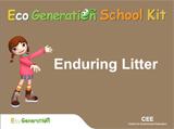 Enduring litter