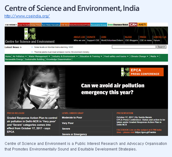 Centre of Science and Environment is a Public Interest Research and Advocacy Organisation that Promotes Environmentally Sound and Equitable Development Strategies.