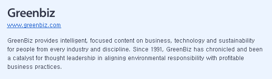 GreenBiz provides intelligent, focused content on business, technology and sustainability for people from every industry and discipline. Since 1991, GreenBiz has chronicled and been a catalyst for thought leadership in aligning environmental responsibility with profitable business practices.