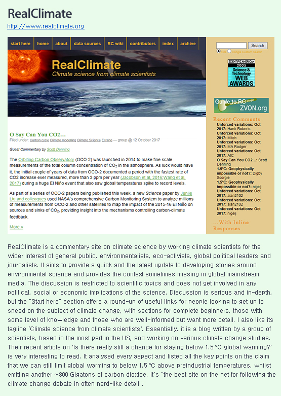 RealClimate is a commentary site on climate science by working climate scientists for the wider interest of general public, environmentalists, eco-activists, global political leaders and journalists. It aims to provide a quick and the latest update to developing stories around environmental science and provides the context sometimes missing in global mainstream media.