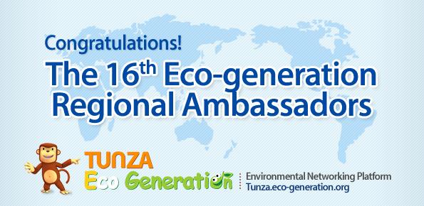 Result of the 16th Eco-generation Regional Ambassadors