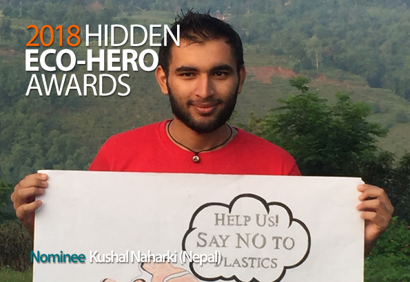 2018 Hidden Eco-Hero Awards nominee - Kushal Naharki