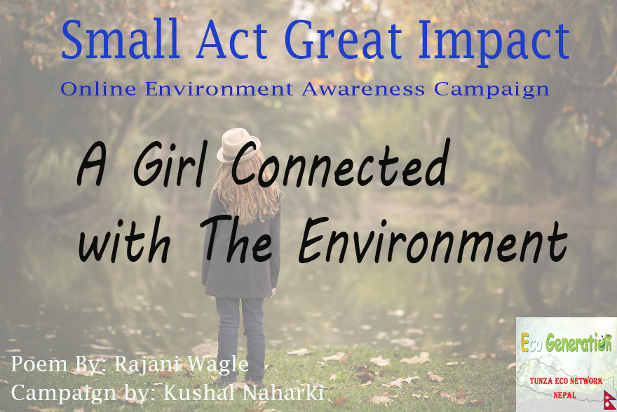 Poem: A Girl Connected With The Environment