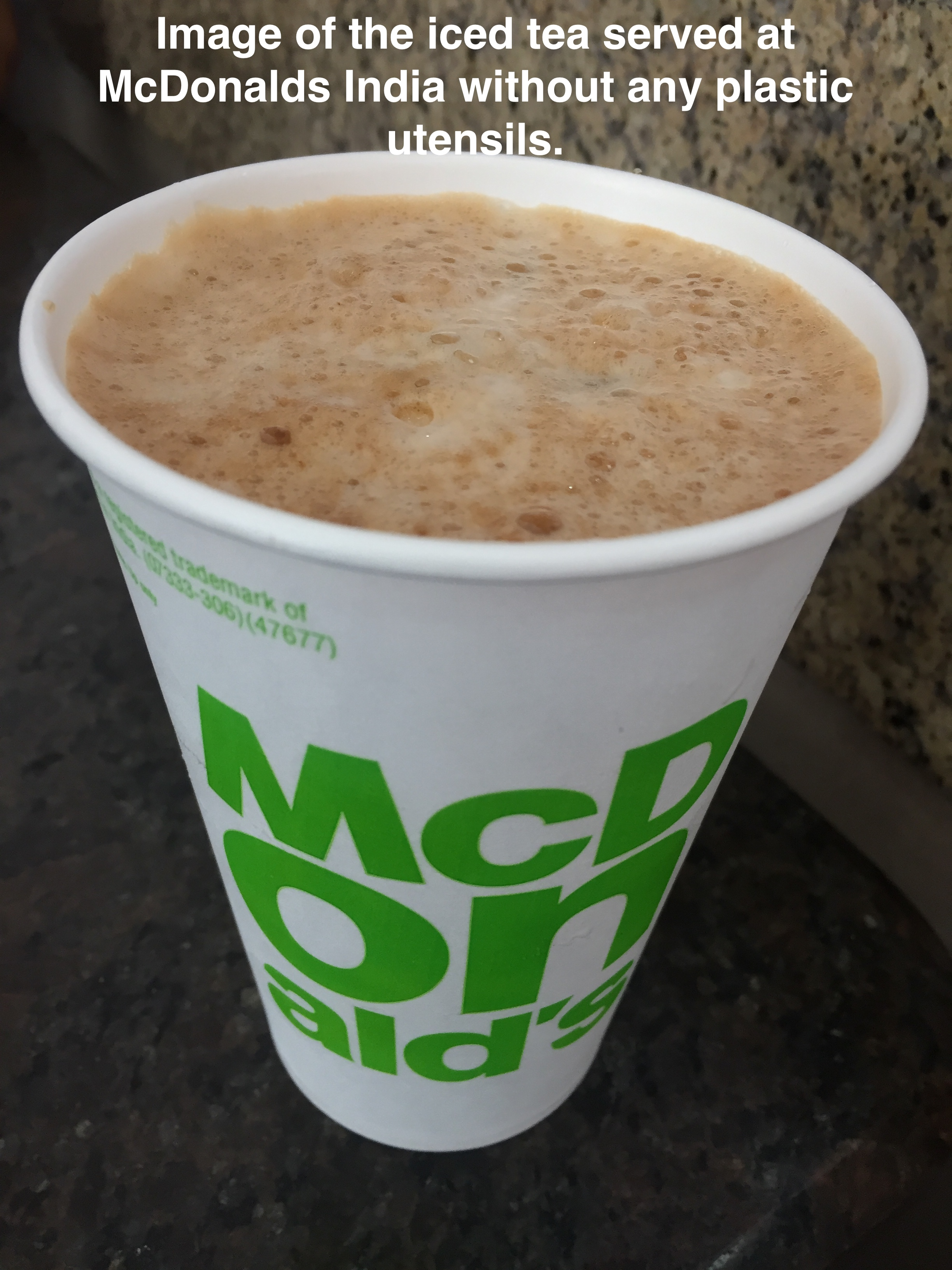 Iced tea being served without plastic products at Mcdonalds India