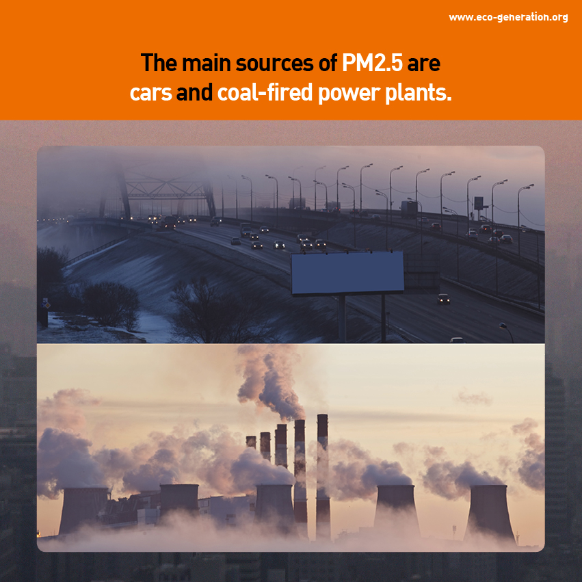PM 2.5 invisible but deadly particles - Tha main sources of PM2.5 are cars and coal-fired power plants
