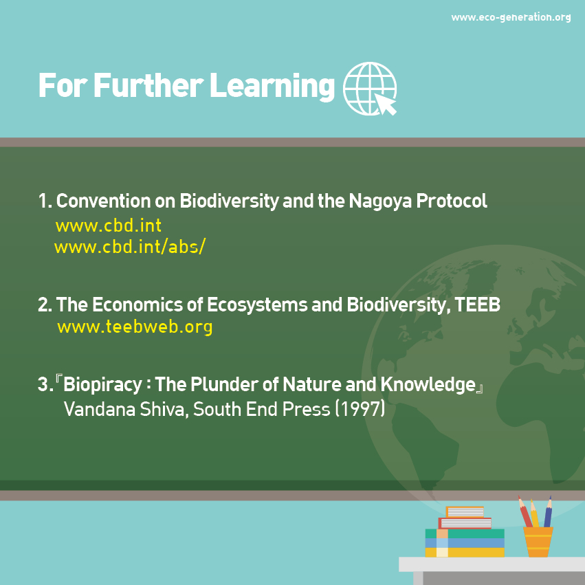 For further learning Convention on biodiversity and the Nagoya Protocol
