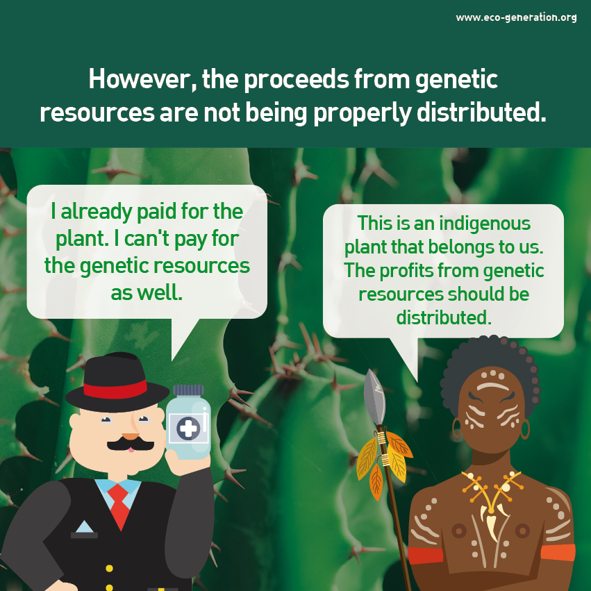 However, the proceeds from genetic resources are not being properly distributed.