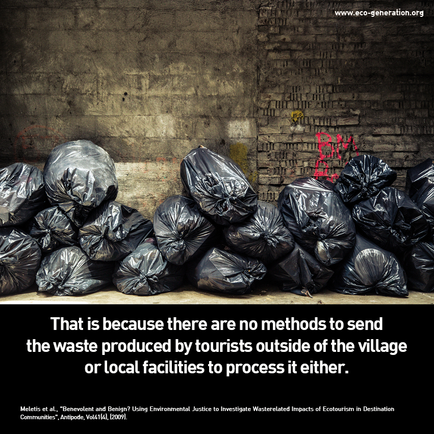 That is because there are no methods to send the waste produced by trouists outside of the village or local facilities to process it either.
